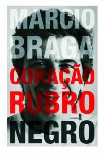 Baixar Márcio Braga Coração Rubro-negro: Histórias do Tabelião, Cartola e Político pdf, epub, ebook