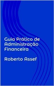 Baixar Guia Prático de Administração Financeira pdf, epub, eBook