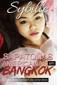 Baixar Sapatonas Americanas Em Bangkok pdf, epub, ebook