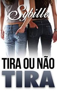 Baixar Tira Ou Não Tira pdf, epub, ebook