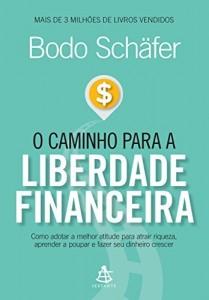 Baixar O caminho para a liberdade financeira pdf, epub, eBook