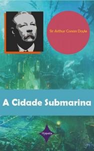 Baixar A Cidade Submarina pdf, epub, eBook