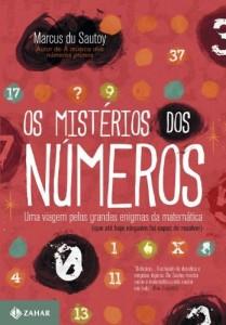 Baixar Os mistérios dos números: Uma viagem pelos grandes enigmas da matemática (que até hoje ninguém foi capaz de resolver) pdf, epub, eBook