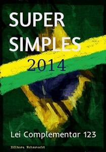 Baixar Supersimples 2014: Lei Complementar 123 (Direito Transparente Livro 30) pdf, epub, eBook