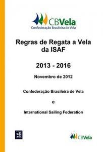 Baixar Regras de Regata a Vela da ISAF: 2013 – 2016 pdf, epub, eBook