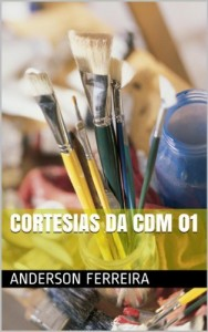 Baixar Cortesias da CDM 01 (Casa das Máquinas) pdf, epub, eBook