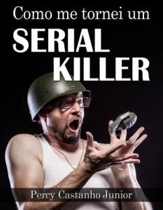 Baixar Como me tornei um Serial Killer pdf, epub, eBook
