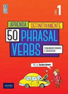 Baixar Aprenda Definitivamente 50 Phrasal Verbs 1 pdf, epub, eBook