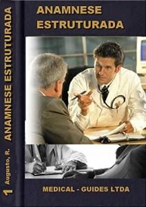 Baixar Anamnese estruturada: Roteiro para realização da anamnese médica (Guideline Médico) pdf, epub, eBook