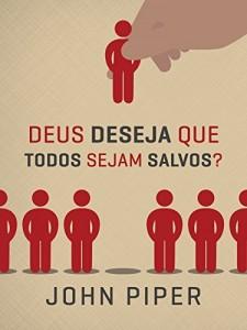 Baixar Deus deseja que todos sejam salvos? pdf, epub, eBook