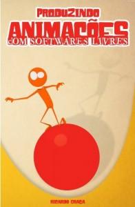 Baixar Produzindo Animações Com Softwares Livres pdf, epub, ebook
