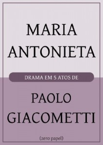Baixar Maria Antonieta: Drama em cinco atos pdf, epub, eBook