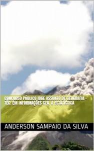 Baixar Concurso Público IBGE Assunto de Geografia – Téc. em Informações Geo. & Estatística pdf, epub, eBook