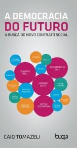 Baixar A democracia do futuro: A busca do novo contrato social pdf, epub, eBook
