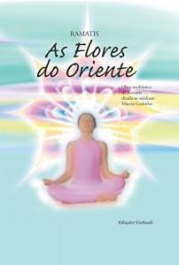 Baixar As Flores do Oriente pdf, epub, eBook