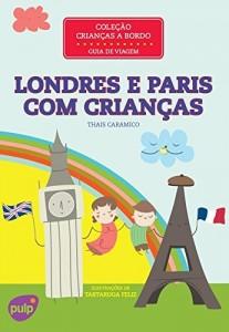 Baixar Londres e Paris com Crianças pdf, epub, ebook