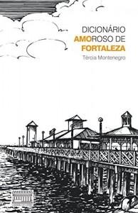 Baixar Dicionario Amoroso de Fortaleza pdf, epub, eBook