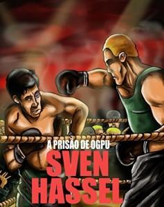 Baixar A Prisão de OGPU: Edição em português (Série guerra Sven Hassel) pdf, epub, eBook