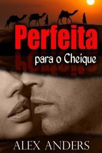 Baixar Perfeita para o Cheique (BBW, BDSM Romance Erótico) pdf, epub, eBook