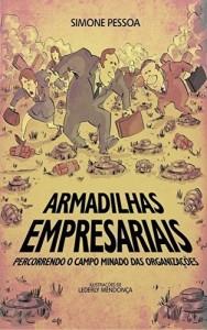 Baixar ARMADILHAS EMPRESARIAIS: Percorrendo o campo minado das organizações pdf, epub, eBook