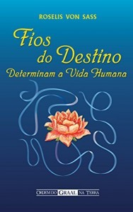 Baixar Fios do Destino Determinam a Vida Humana pdf, epub, eBook