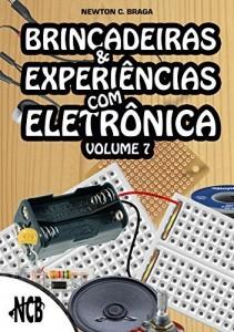 Baixar Brincadeiras e Experiências com Eletrônica – volume 7 pdf, epub, eBook