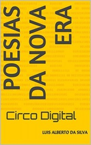 Baixar Poesias da Nova Era: Circo Digital pdf, epub, eBook