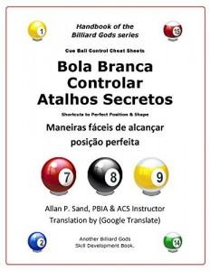 Baixar Bola Branca Controlar Atalhos Secretos: Maneiras fáceis de alcançar posição perfeita. pdf, epub, ebook