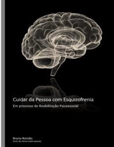 Baixar Cuidar da Pessoa com Esquizofrenia em processo de Reabilitação Psicossocial pdf, epub, eBook