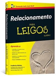 Baixar Relacionamento Para Leigos pdf, epub, eBook