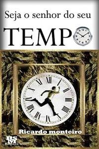 Baixar Seja o senhor do seu tempo pdf, epub, eBook