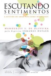 Baixar Escutando Sentimentos (Harmonia interior) pdf, epub, eBook