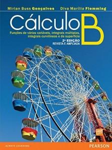 Baixar Cálculo B: funçes de várias variáveis integrais, múltiplas integrais, curvilíneas e de superfície pdf, epub, eBook