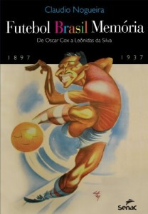 Baixar Futebol Brasil Memória pdf, epub, eBook