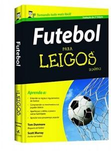 Baixar Futebol Para Leigos pdf, epub, eBook