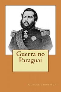Baixar Guerra no Paraguai pdf, epub, ebook