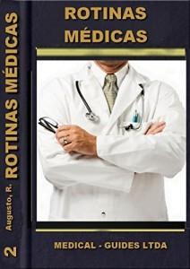 Baixar Rotinas médicas: Série Habilidades Medicas (Guideline Médico Livro 2) pdf, epub, eBook