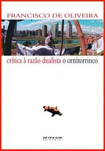 Baixar Crítica à razão dualista/O ornitorrinco pdf, epub, eBook