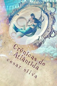 Baixar Crônicas de Atlântida: Netuno e o Mundo dos Espelhos pdf, epub, ebook