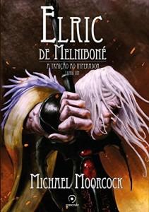 Baixar Elric de Melniboné –  A traição ao imperador pdf, epub, eBook