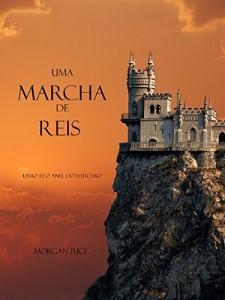 Baixar Uma Marcha De Reis (Livro #2 O Anel Do Feiticeiro) pdf, epub, eBook