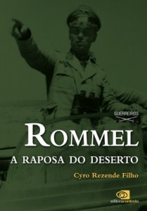 Baixar Rommel: a raposa do deserto pdf, epub, eBook