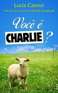 Baixar Você é Charlie?: A outra face pdf, epub, ebook