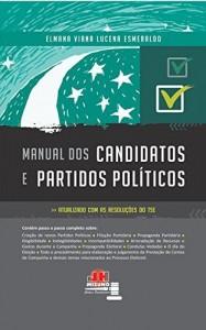 Baixar Manual dos candidatos e partidos políticos: 1 pdf, epub, ebook