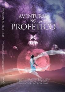 Baixar Aventuras no Profético: Aventure-se NO PROFÉTICO – VOCÊ NUNCA MAIS SERÁ O MESMO! pdf, epub, eBook