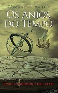 Baixar Clockwork Angels: os Anjos do Tempo pdf, epub, ebook