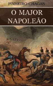 Baixar O major Napoleão (Romance histórico) pdf, epub, eBook