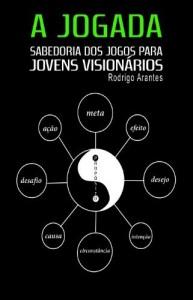 Baixar A JOGADA Sabedoria dos Jogos Para Jovens Visionários pdf, epub, eBook