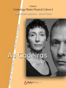 Baixar As Cadeiras (Contrology Pilates Phisycal Collection Livro 4) pdf, epub, ebook