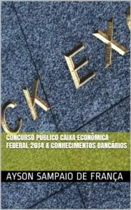 Baixar Concurso Público Caixa Econômica Federal 2014 & Conhecimentos Bancários pdf, epub, eBook